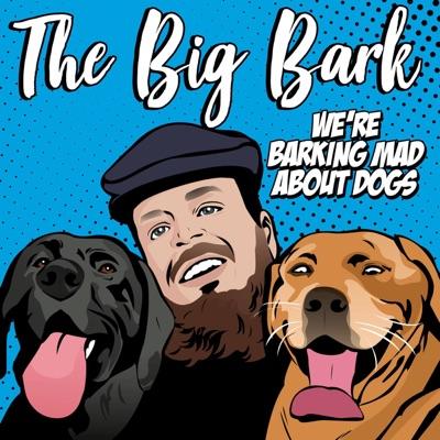 The Big Bark Dog podcast