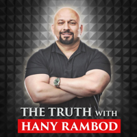 The Truth with Hany Rambod