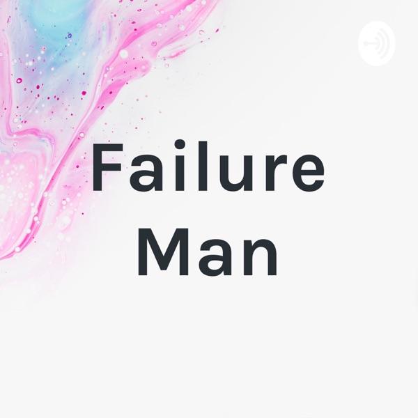 Failure Man