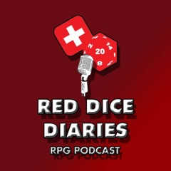 Red Dice Diaries RPG Podcast