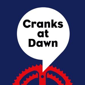 Cranks at Dawn