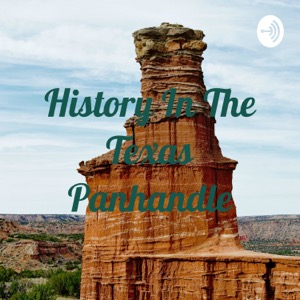 History In The Texas Panhandle