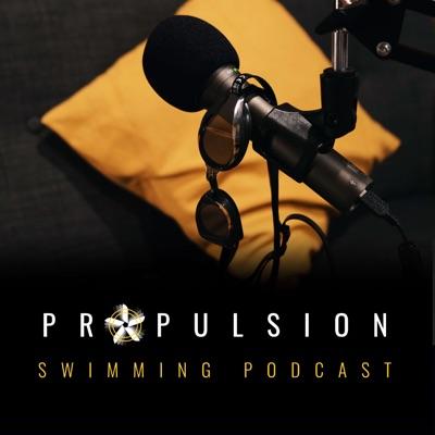 Propulsion Swimming Podcast:Propulsion Swimming