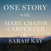 One Story with Mary Chapin Carpenter and Sarah Kay