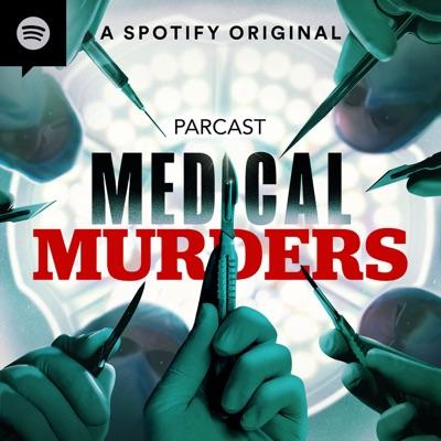 Medical Murders:Parcast Network