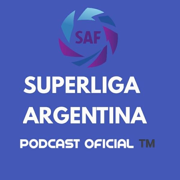 Superliga Argentina | Podcast Oficial ™️