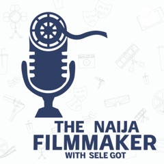 The Naija Filmmaker