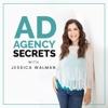 Ad Agency Secrets Podcast artwork