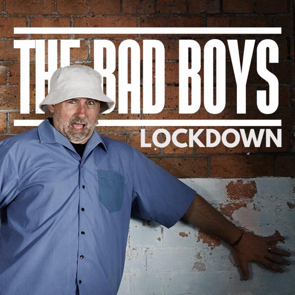 The Bad Boys podcast show image