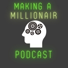 Making a Millionaire Podcast