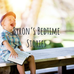 Byron's Bedtime Stories