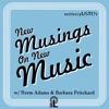 New Musings on New Music artwork