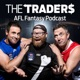 AFL Fantasy with The Traders