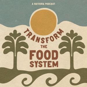 Transform the Food System