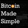 Bitcoin Made Simple Podcast artwork
