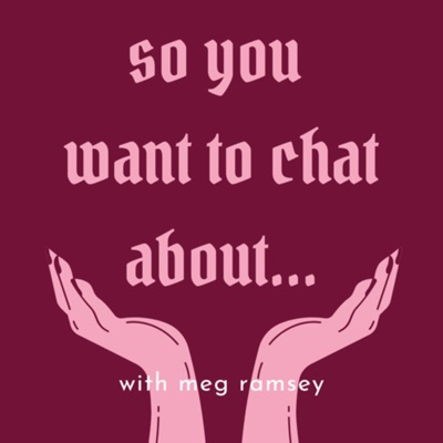 So You Want To Chat About