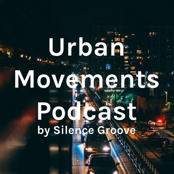 Urban Movements Podcast