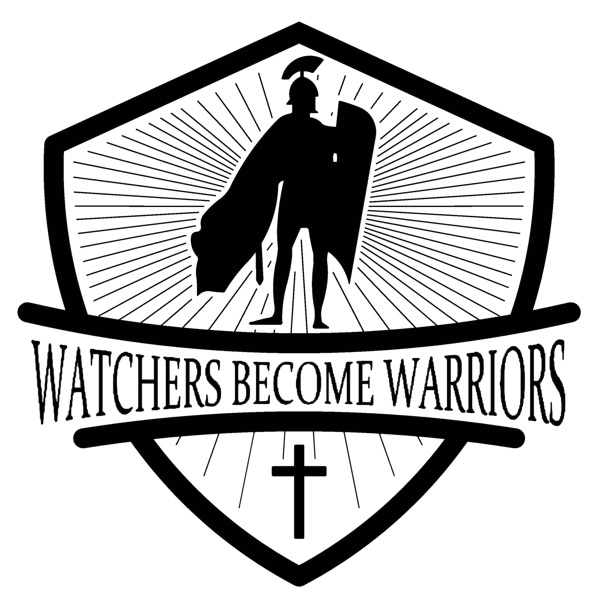 Watchers Become Warriors's Podcast