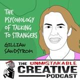 Gillian Sandstrom | The Psychology of Talking to Strangers