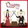 Queen Talk artwork
