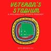Veteran's Stadium: A Philadelphia Sports Podcast artwork