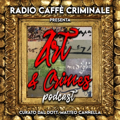 Art & Crimes:Radio Caffe Criminale