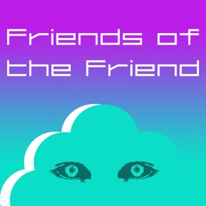 Friends of the Friend