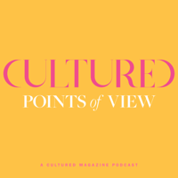 Points of View by Cultured Magazine