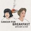 Cancer For Breakfast  artwork