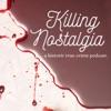 Killing Nostalgia artwork
