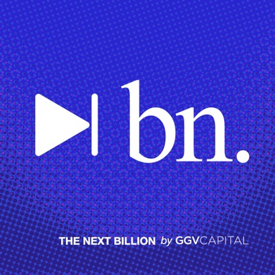 Evolving for the Next Billion by GGV Capital