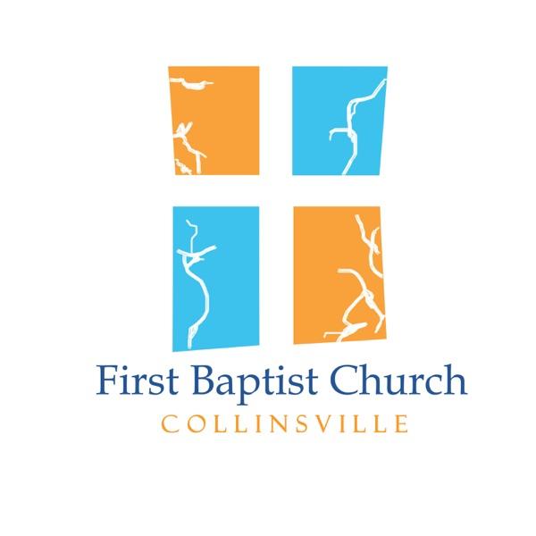 First Baptist Church - Collinsville, TX Sermons