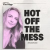 Hot Off The Mess artwork