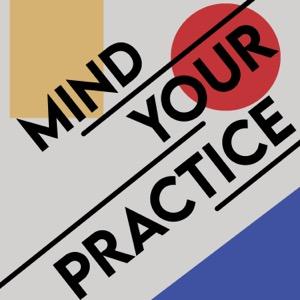Mind Your Practice