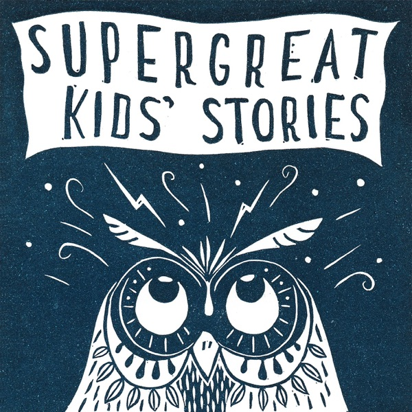 Super Great Kids' Stories