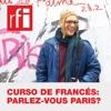 Curso de francés: Parlez-vous Paris?