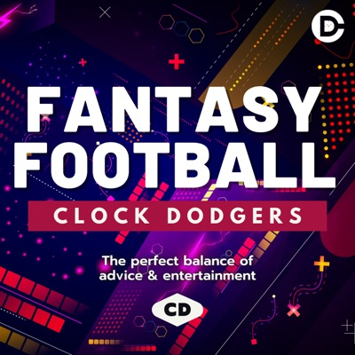 Clock Dodgers - Fantasy Football NFL Podcast:Clock Dodgers - NFL  Fantasy Football