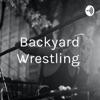 Backyard Wrestling  artwork