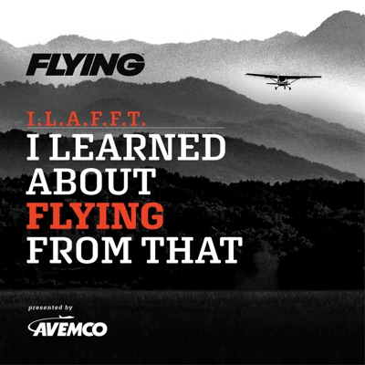 I Learned About Flying From That:Flying Magazine