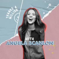 Angela Scanlon's Thanks A Million