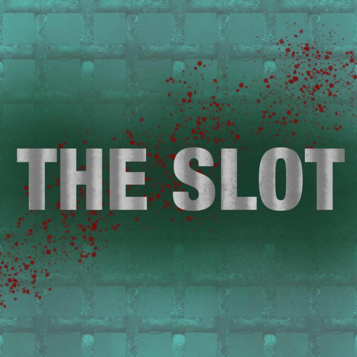 The Slot