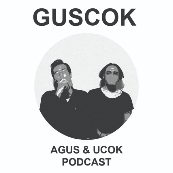 GUSCOK PODCAST