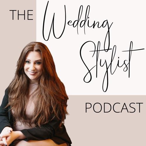 The Wedding Stylist Podcast Image