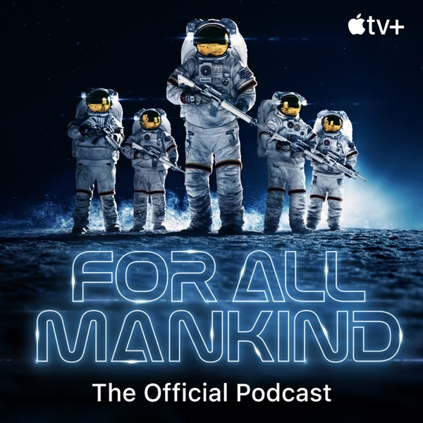 For All Mankind: The Official Podcast banner image