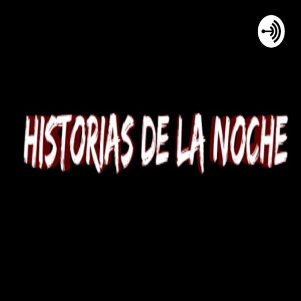 Historias De Terror Son Historias De La NOCHE
