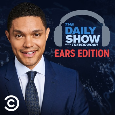 The Daily Show With Trevor Noah: Ears Edition:Comedy Central / iHeartRadio