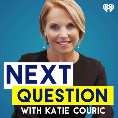 Next Question with Katie Couric:iHeartRadio