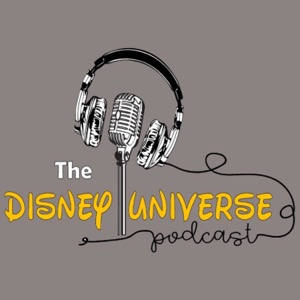 The Disney Universe Podcast