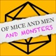 Of Mice And Men And Monsters