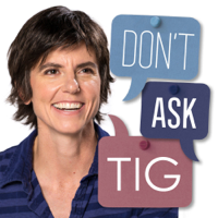 Don't Ask Tig podcast